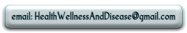 Contact HealthAndWellness.expert at this (anti-spam graphical) address